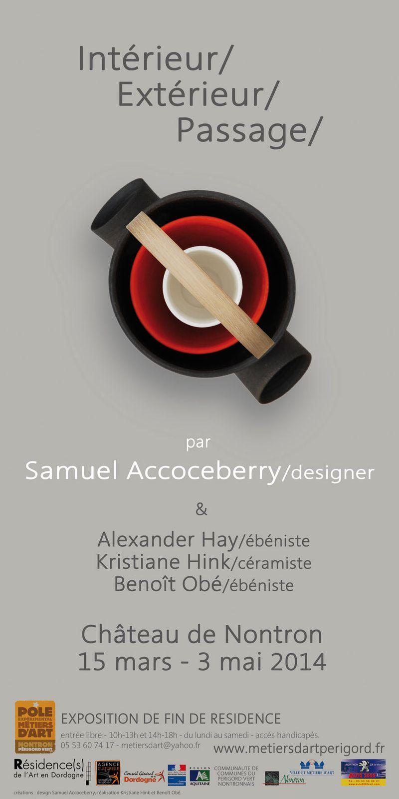 Intérieur-Extérieur-Passage, exposition de fin de résidence du designer Samuel Accoceberry